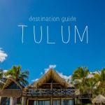 How to Do Tulum on a Budget